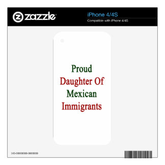 Proud Daughter Of Mexican Immigrants Skins For The iPhone 4S