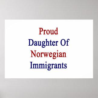 Proud Daughter Of Norwegian Immigrants Poster