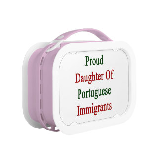 Proud Daughter Of Portuguese Immigrants Lunch Box