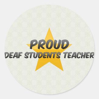 Proud Deaf Students Teacher Classic Round Sticker