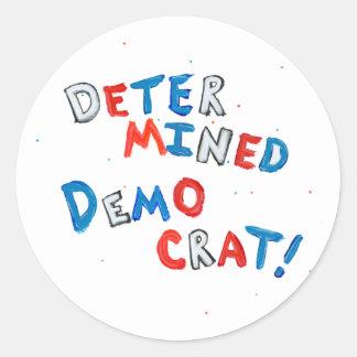 Proud democrats fun unique determined democrat classic round sticker