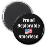 Proud Deplorable American 2 Inch Round Magnet