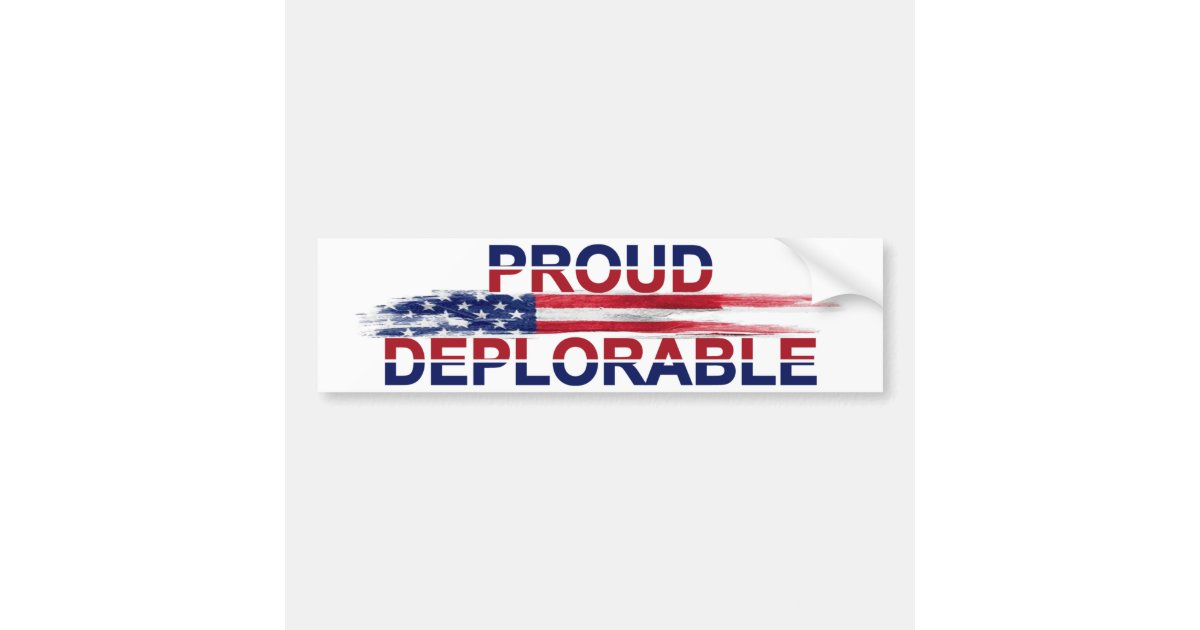 Proud deplorable bumper sticker zazzle com