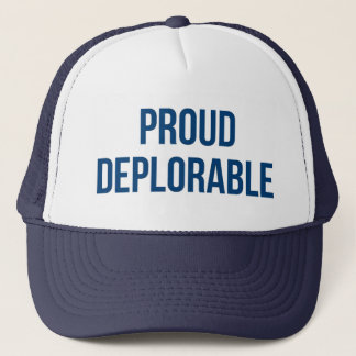 Proud Deplorable - Donald Trump - Republican Trucker Hat