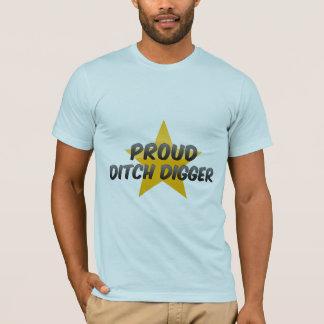 Proud Ditch Digger T-Shirt