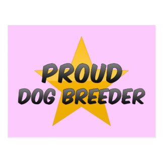 Proud Dog Breeder Post Cards