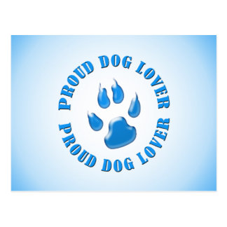 Proud Dog Lover Postcard