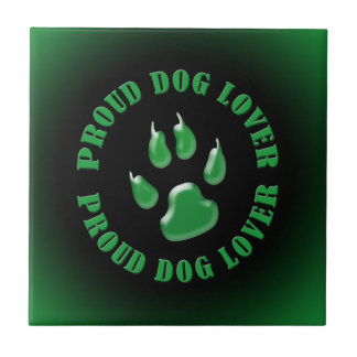 Proud Dog Lover Small Square Tile