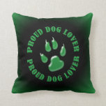 Proud Dog Lover Throw Pillow
