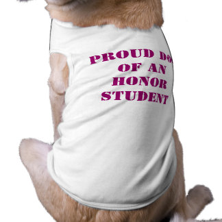 Proud Dog of an Honor Student Tee