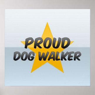 Proud Dog Walker Poster