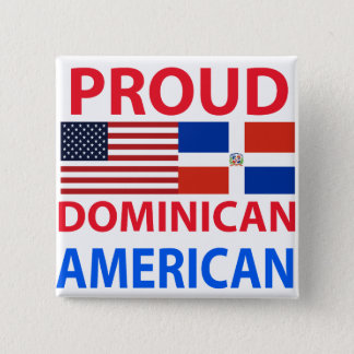 Proud Dominican American Pinback Button