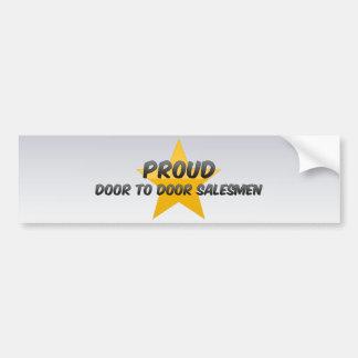 Proud Door To Door Salesmen Car Bumper Sticker