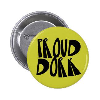 Proud Dork Button