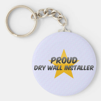 Proud Dry Wall Installer Keychain