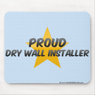 Proud Dry Wall Installer Mousepad