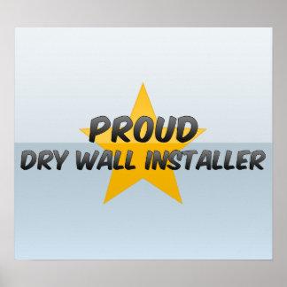 Proud Dry Wall Installer Print