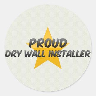 Proud Dry Wall Installer Round Sticker