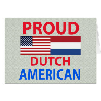 Proud Dutch American Greeting Cards