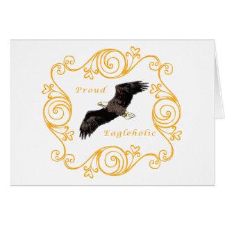 Proud Eagleholic Card