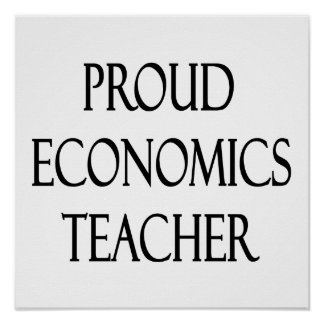 Proud Economics Teacher Poster