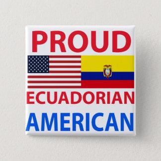 Proud Ecuadorian American Button