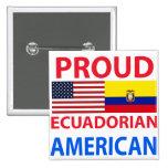 Proud Ecuadorian American Pinback Button