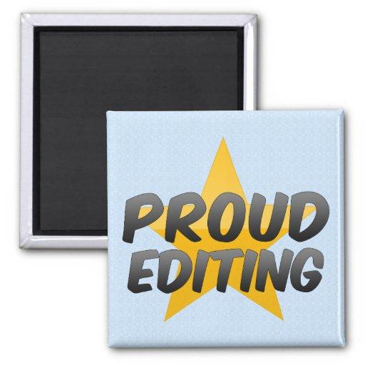Proud Editing Fridge Magnet