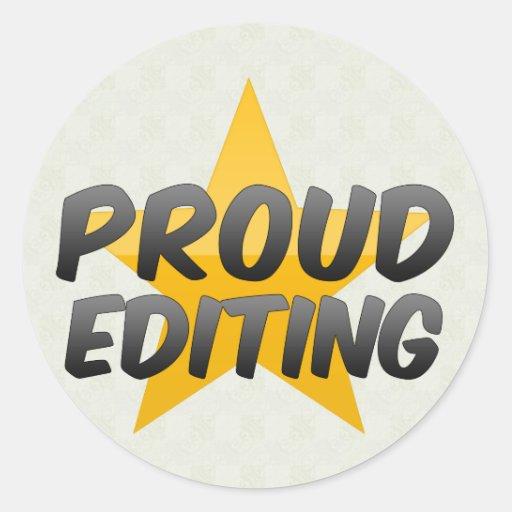 Proud Editing Round Stickers