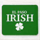 Proud EL PASO IRISH! St Patrick's Day Mouse Pad