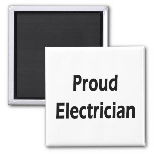 Proud Electrician Refrigerator Magnet