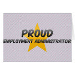 Proud Employment Administrator Card