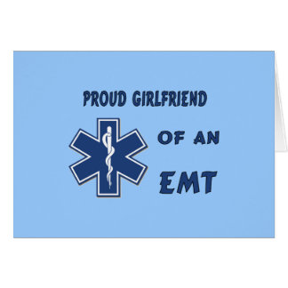 Proud EMT Girlfriend Greeting Cards