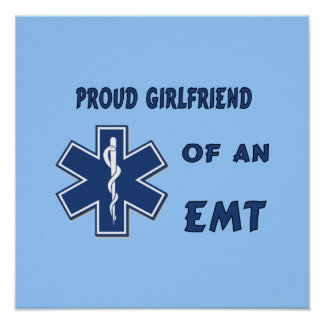 Proud EMT Girlfriend Poster