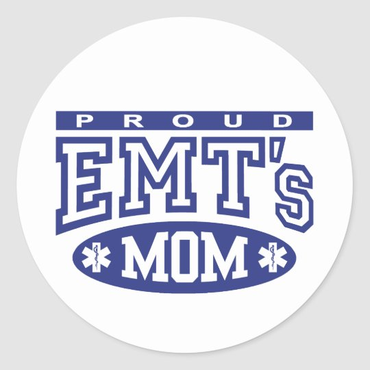 Proud EMT's Mom Classic Round Sticker