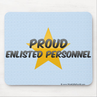 Proud Enlisted Personnel Mousepads