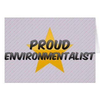 Proud Environmentalist Greeting Cards