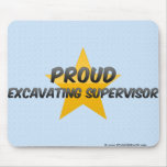 Proud Excavating Supervisor Mousepads