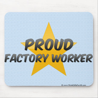 Proud Factory Worker Mouse Pad