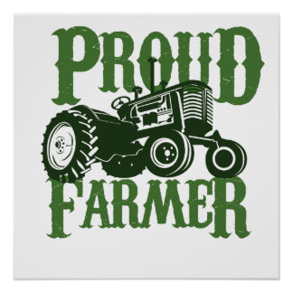 Proud Farmer Poster