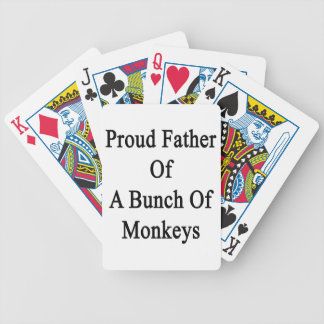 Proud Father Of A Bunch Of Monkeys Bicycle Playing Cards