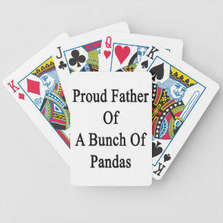 Proud Father Of A Bunch Of Pandas Bicycle Playing Cards