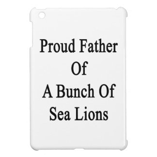 Proud Father Of A Bunch Of Sea Lions iPad Mini Cover
