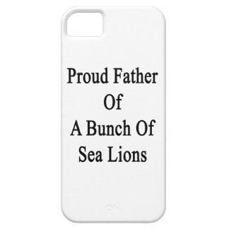 Proud Father Of A Bunch Of Sea Lions iPhone SE/5/5s Case