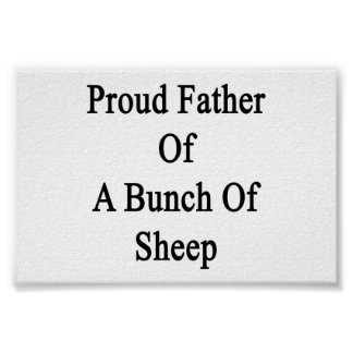 Proud Father Of A Bunch Of Sheep Poster