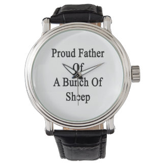 Proud Father Of A Bunch Of Sheep Wrist Watch