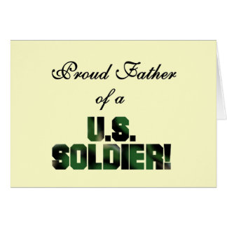 Proud Father of a US Soldier Tshirts and Gifts Greeting Card