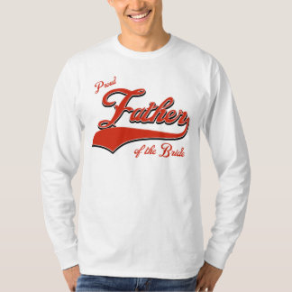 Proud Father of the bride T Shirt