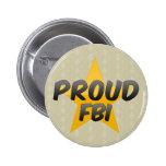 Proud Fbi Buttons