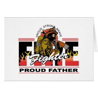 Proud Firefighter Father Card